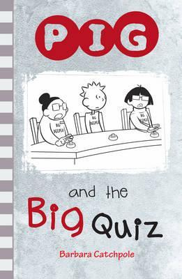 PIG and the Big Quiz - Barbara Catchpole