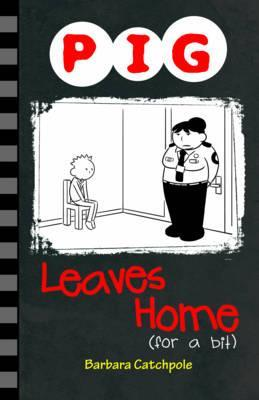 Pig Leaves Home (for a bit) - Barbara Catchpole