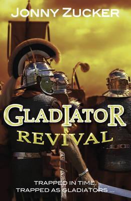 Gladiator Revival - Jonny Zucker