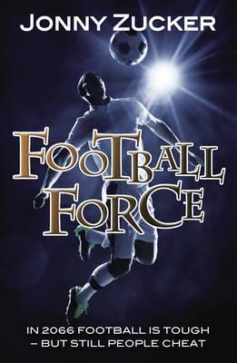 Football Force - Jonny Zucker