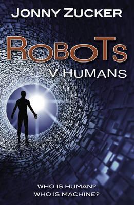Robots v Humans - Jonny Zucker