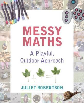 Messy Maths: A playful