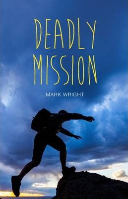 Deadly Mission - Mark Wright