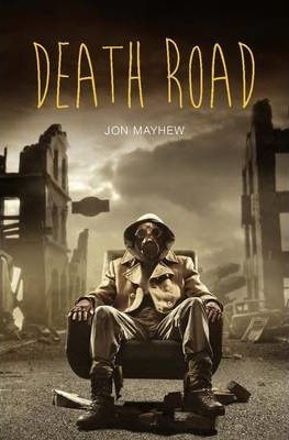 Death Road - Jon Mayhew