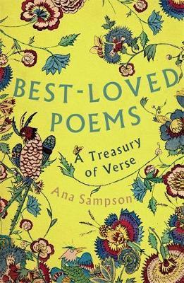 Best-Loved Poems: A Treasury of Verse - Ana Sampson