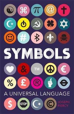 Symbols: A Universal Language - Joseph Piercy