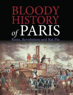 Bloody History of Paris: Riots