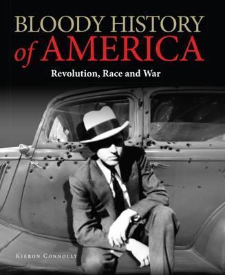 Bloody History of America: Revolution