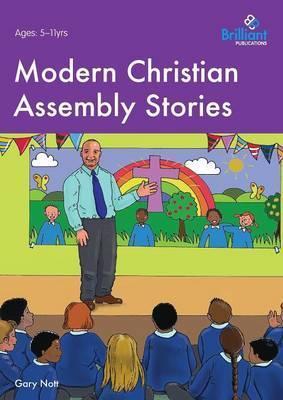 Modern Christian Assembly Stories - Gary Nott