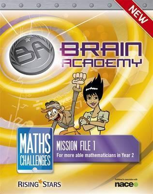 Brain Academy: Maths Challenges Mission File 1 - Steph King