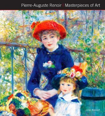 Pierre-Auguste Renoir Masterpieces of Art - Julian Beecroft