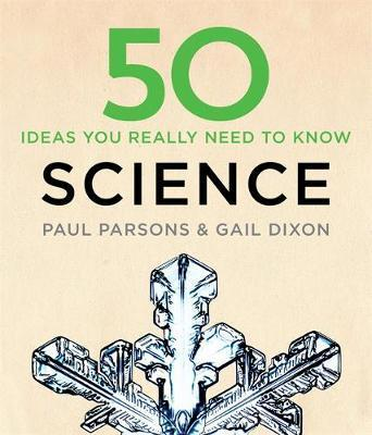 50 Science Ideas You Really Need to Know - Gail Dixon