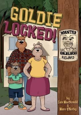 Goldie Locked! - Ian MacDonald