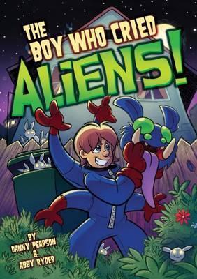 The Boy Who Cried Aliens! - Danny Pearson