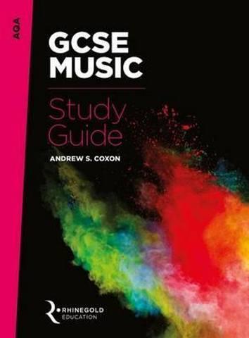 AQA GCSE Music Study Guide - Andrew S. Coxon