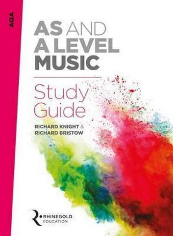 AQA AS and A Level Music Study Guide - Richard Knight