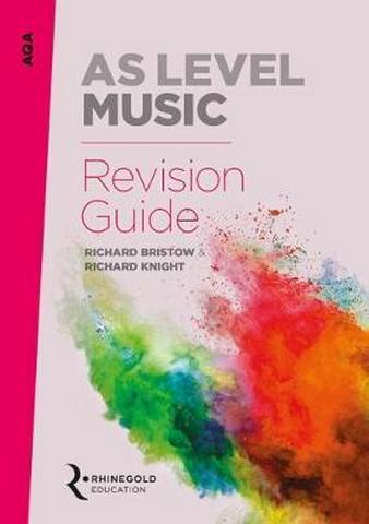 AQA AS Level Music Revision Guide - Richard Bristow