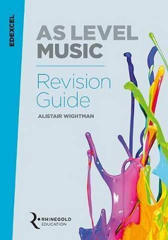 Edexcel AS Level Music Revision Guide - Alistair Wightman