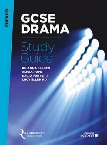 Edexcel GCSE Drama Study Guide - Rhianna Elsden