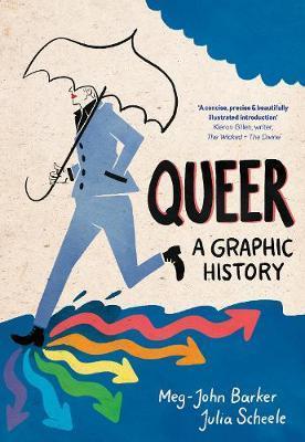 Queer: A Graphic History - Meg-John Barker