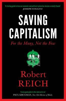 Saving Capitalism: For The Many