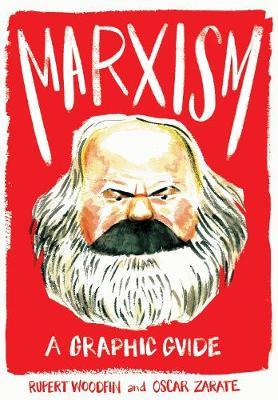 Marxism: A Graphic Guide - Rupert Woodfin