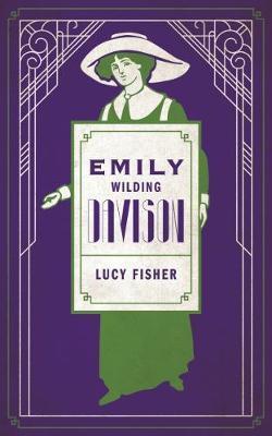 Emily Wilding Davison - Lucy Fisher