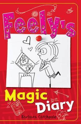 Feely's Magic Diary - Barbara Catchpole