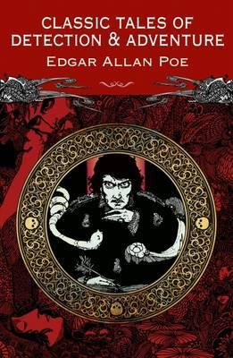 Classic Detection and Adventure Stories - Edgar Allan Poe