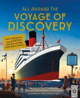 All Aboard the Voyage of Discovery - Emily Hawkins