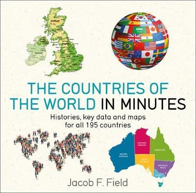 Countries of the World in Minutes - Jacob F. Field
