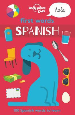 First Words - Spanish - Lonely Planet