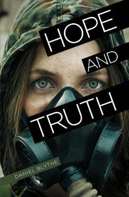 Hope and Truth - Daniel Blythe