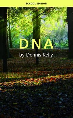 DNA (School Edition) - Dennis Kelly