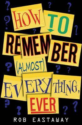 How to Remember (Almost) Everything