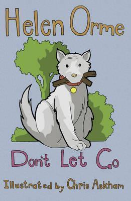 Don't Let Go: Set 4 - Helen Orme