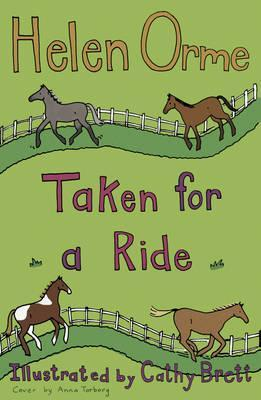 Taken for a Ride - Helen Orme