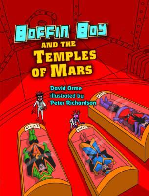 Boffin Boy and the Temples of Mars - David Orme