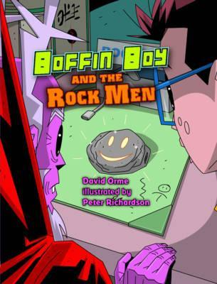 Boffin Boy and the Rock Men - David Orme