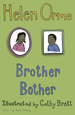 Brother Bother: Set Two - Helen Orme