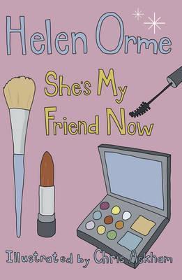 She's My Friend Now - Helen Orme