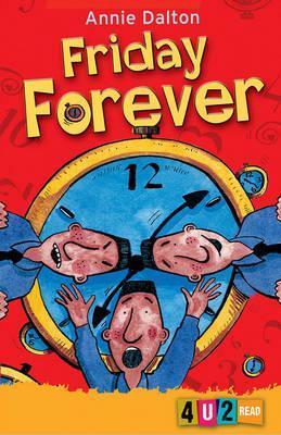 Friday Forever - Annie Dalton