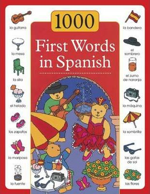 1000 First Words in Spanish - Sam Budds