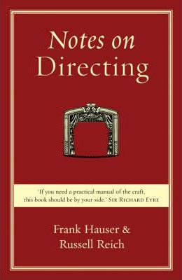 Notes on Directing - Russell Reich