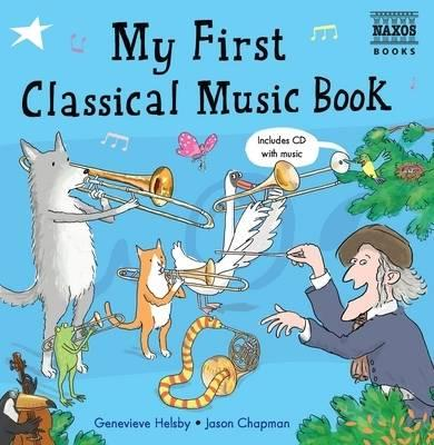 My First Classical Music Book - Genevieve Helsby
