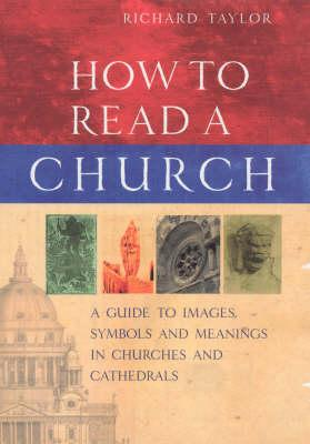 How To Read A Church - Professor Richard Taylor