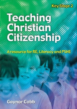 Teaching Christian Citizenship: A Resource for RE