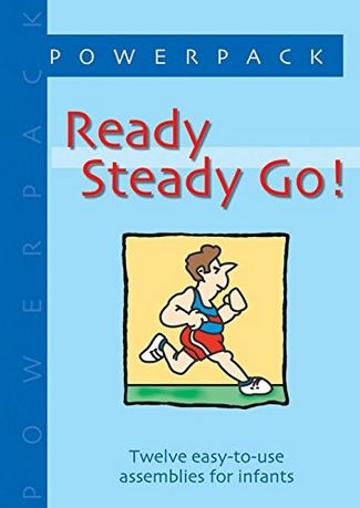 Ready Steady Go!: Twelve Easy-to-use Assemblies for Infants - Elisabeth Bates