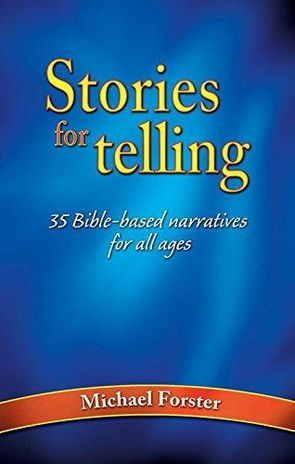 Stories for Telling - Michael Forster