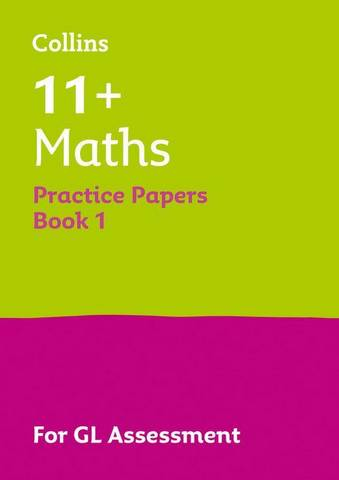 11+ Maths Practice Test Papers - Multiple-Choice: for the GL Assessment Tests (Letts 11+ Success) - Letts 11+